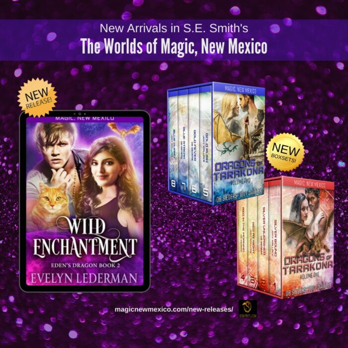 an ad for 3 new books in the magic, new mexico world. there are dragon romance box sets and a paranormal romance that includes a cat