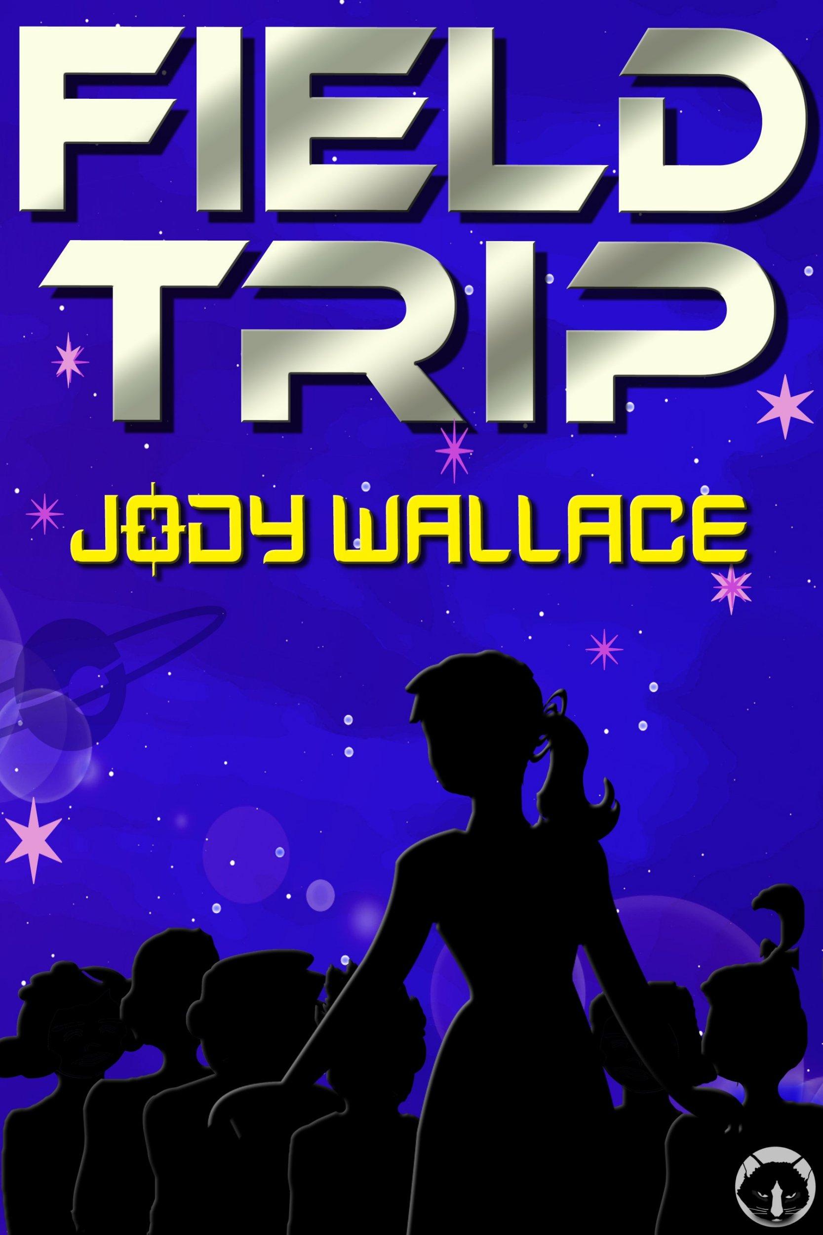 field trip by jody wallace