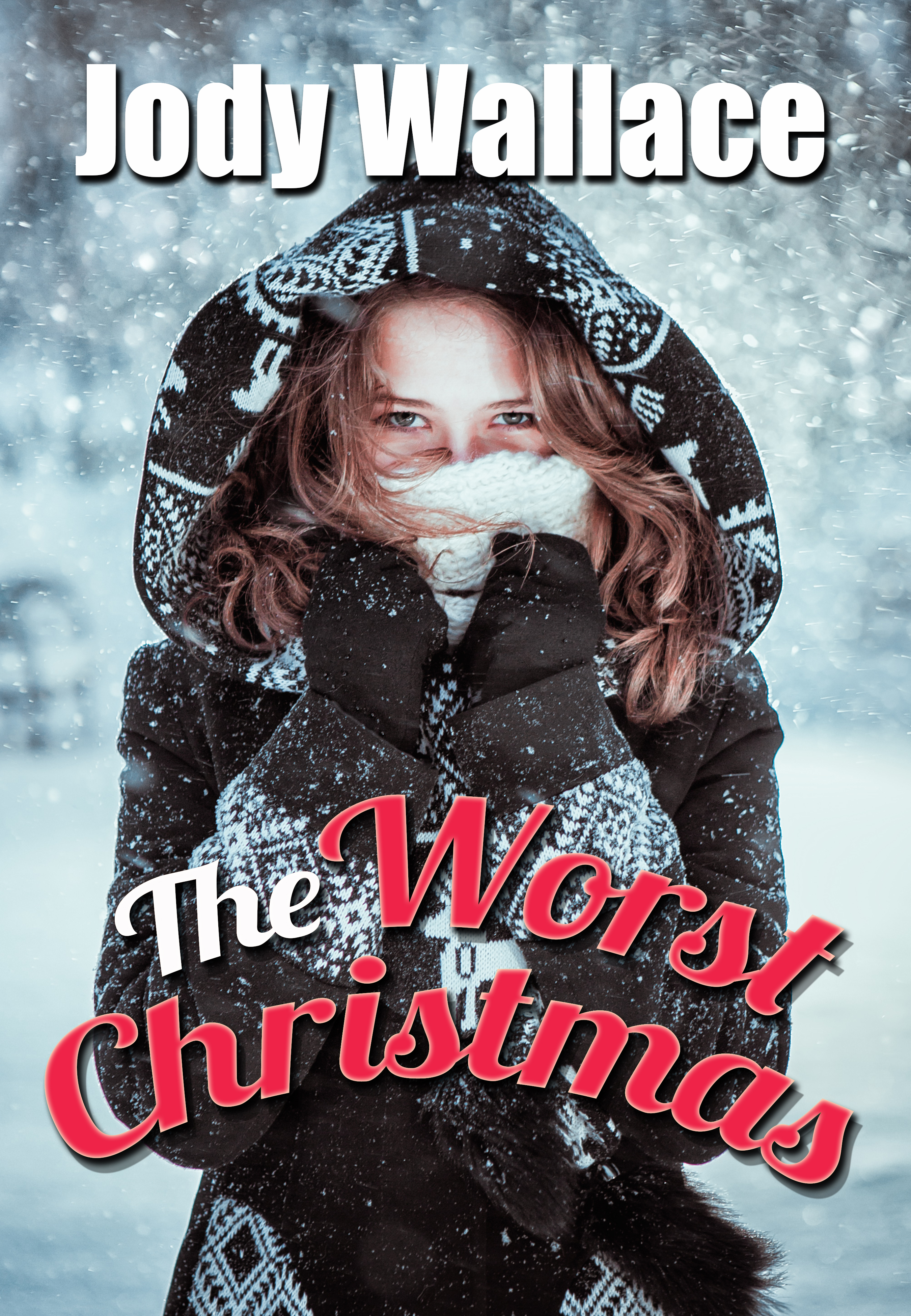 the worst christmas by jody wallace