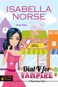 dial v for vampire by isabella norse is a paranormal romantic comedy