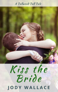 the cover for kiss the bride by jody wallace