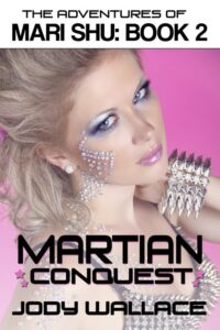 the cover for martian conquest by jody wallace