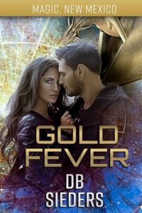 cover of gold fever by db sieders