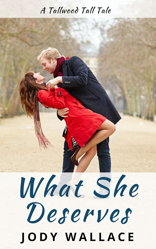 book cover for what she deserves by jody wallace
