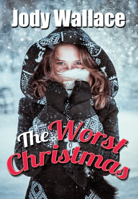 a the worst christmas by jody wallace , cover is a girl in a coat in the snow