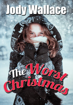 cover for the worst christmas by jody wallace is a girl making a snowball in the snow and a parka