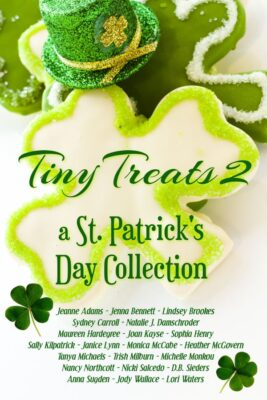 the cover for tiny treats which is a free anthology of st paddy's day romance stories